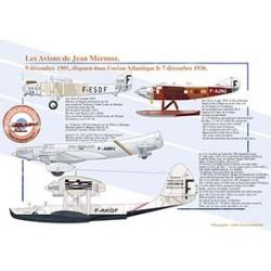 Les avions de Mermoz. 9 décembre 1901, disparu dans l'océan Atlantique le 7 décembre 1936